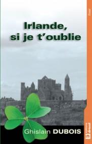 Irlande, si je t'oublie