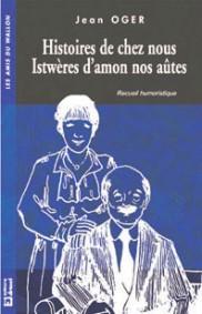 Histoires de chez nous / istwères d'amon nos...