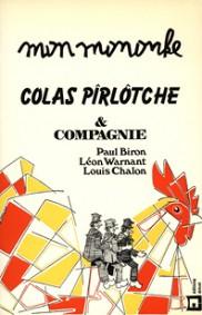 Mon Mononke, Colas Pirlotche et Cie