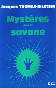 Mystères dans la savane