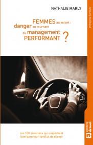 Femmes au volant : danger au tournant ou management performant ?