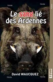 Le sang lié des Ardennes