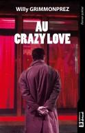 Au Crazy love