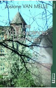 Les Arborescences Libertines
