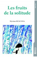 Les fruits de la solitude